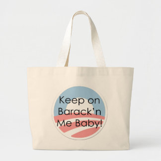 Keep On Barack n Me Baby Text Canvas Bags
