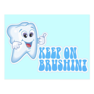 Keep On Brushin! Post Cards