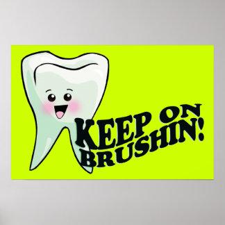 Keep On Brushing Dentist Poster