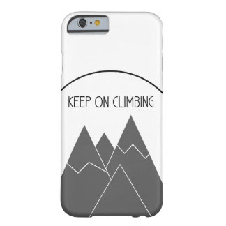 Keep On Climbing iPhone 6/6S Case