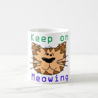 Keep On Meowing Coffee Mug