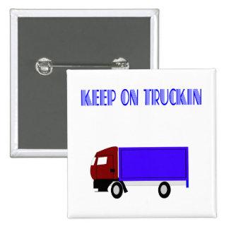 Keep On Truckin 15 Cm Square Badge