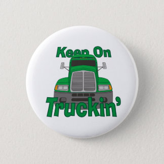 Keep on Truckin' 6 Cm Round Badge