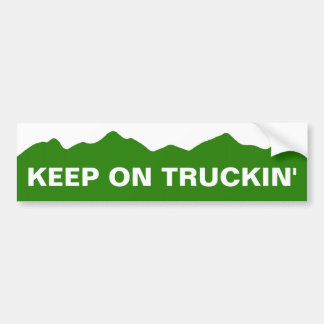 Keep On Truckin' Bumper Sticker