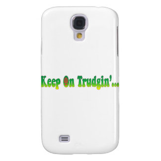 Keep On Trudgin Samsung Galaxy S4 Covers