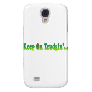 Keep On Trudgin Galaxy S4 Case