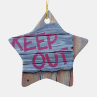 Keep out sign ceramic star decoration