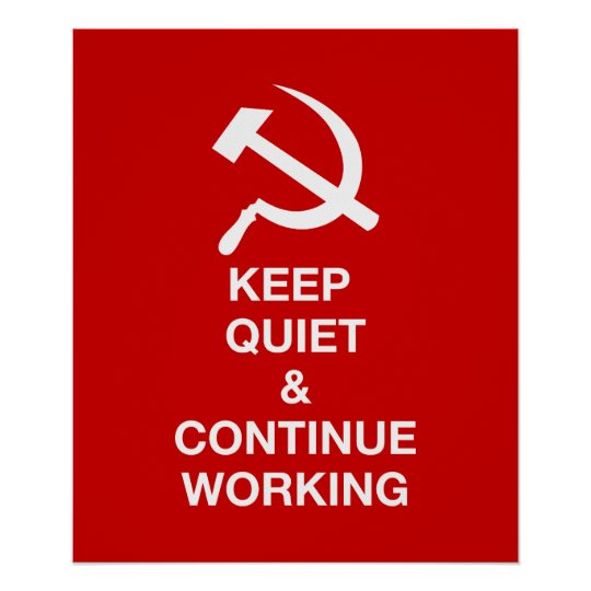 Keep Quiet & Continue Working Poster