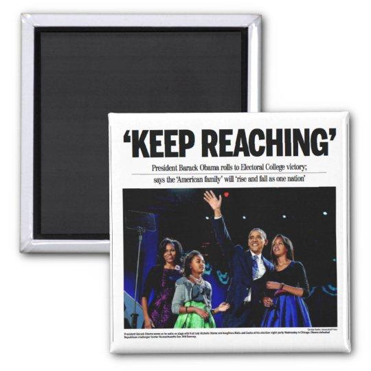 """""""Keep Reaching"""" Obama Magnet"""