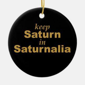 Keep Saturn in Saturnalia Christmas Ornament
