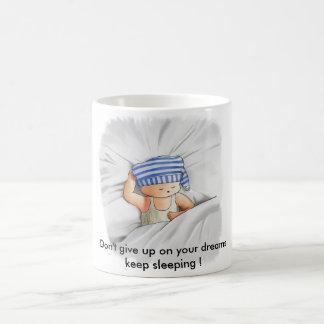 Keep sleeping mug