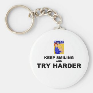 Keep Smiling And Try Harder Keychains