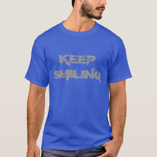 Keep Smiling T-Shirt