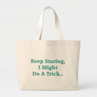 Keep Staring... Tote Bag