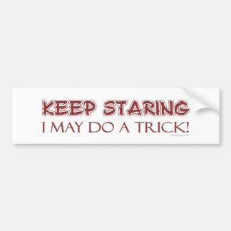 Keep Staring Bumpersticker Bumper Sticker