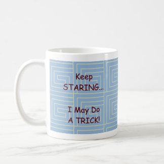 Keep Staring...I may do a trick! Basic White Mug