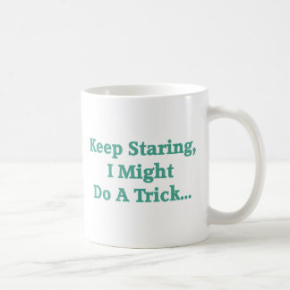 Keep Staring Mugs