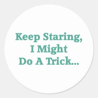 Keep Staring Round Stickers