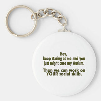 Keep Staring Then We Can Work On Your Social Skill Key Ring