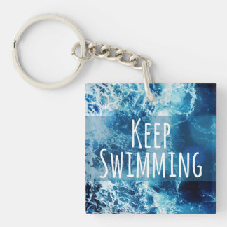 Keep Swimming Ocean Motivational Key Ring