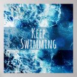 Keep Swimming Ocean Motivational Poster