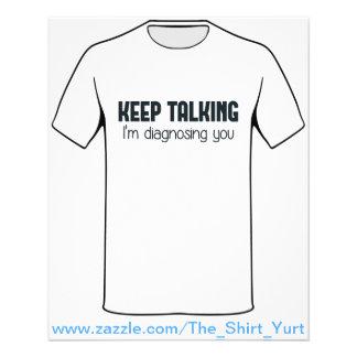 Keep Talking I'm Diagnosing You Flyer Design