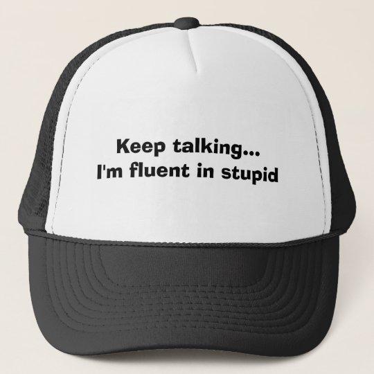 Keep talking...I'm fluent in stupid Cap