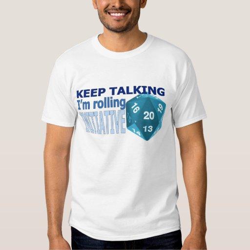 Keep talking shirt