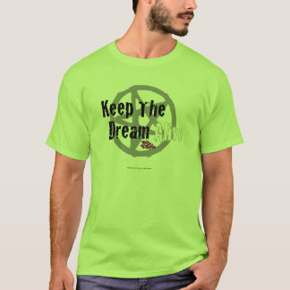 Keep The Dream Alive on Mall Rats Symbol T-Shirt