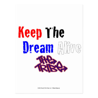 Keep The Dream Alive The Tribe Postcard