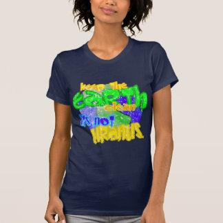 Keep the earth clean its not uranus shirt