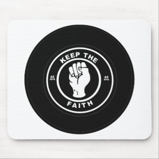 Keep The Faith 45rpm vinyl Mouse Mat