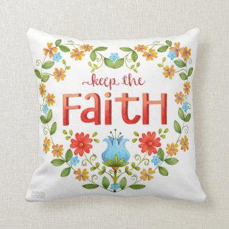 Keep the Faith • Inspirational Pillow