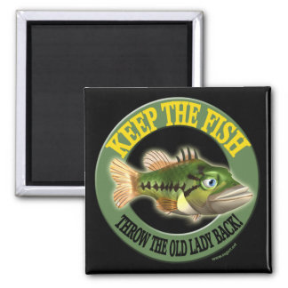 Keep The Fish Fishing T-shirts Square Magnet