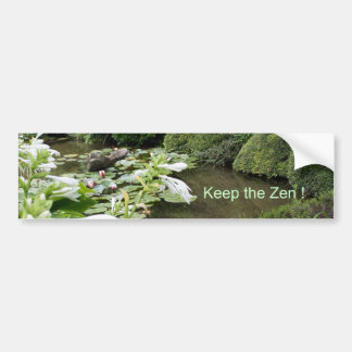 Keep the Zen ! Bumper Sticker