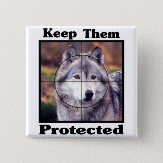 Keep them Protected - Wolf 15 Cm Square Badge