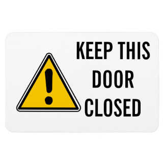 KEEP THIS DOOR CLOSED MAGNET