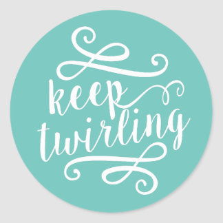 Keep Twirling | Mint & White Typography Quote Round Sticker