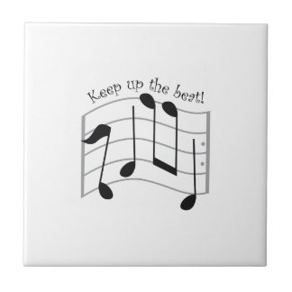 Keep Up the Beat Small Square Tile