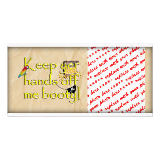 Keep Yer Hands Off Me Booty (Crinkle Paper) Personalized Photo Card