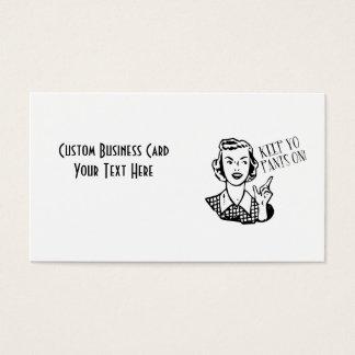Keep Yo Pants On! - Retro Housewife Business Card