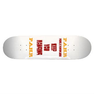 keep you hanging pahr skateboard