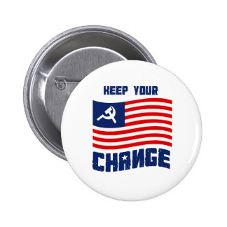 Keep your Change 6 Cm Round Badge