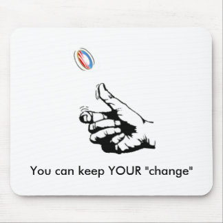 """Keep YOUR """"change"""" Mouse Mat"""