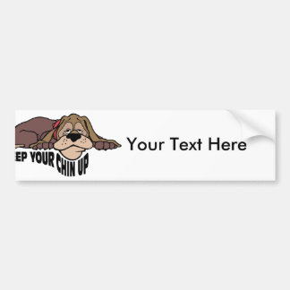 Keep Your Chin Up ~ Doggy Word Play Car Bumper Sticker