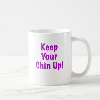 Keep Your Chin Up Coffee Mug