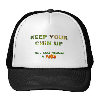 Keep Your Chin Up... So I Can Throw A Punch Cap