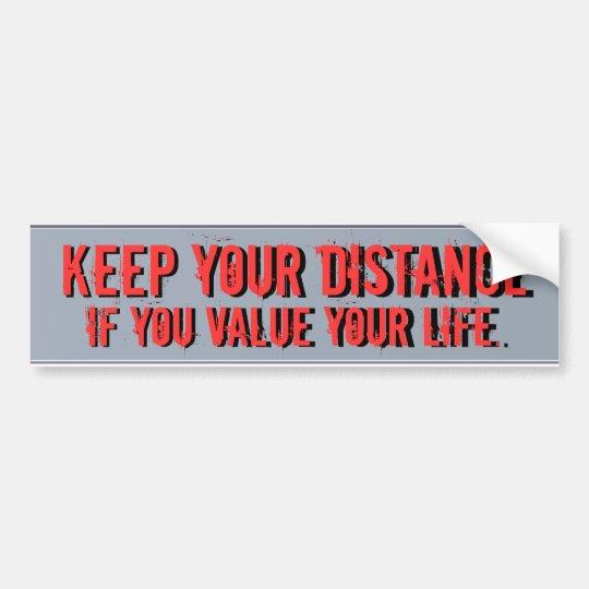 keep your distance bumper sticker