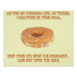 Keep your eye upon the doughnut poster