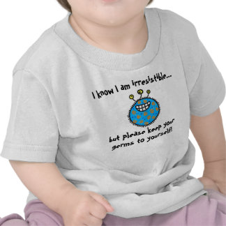 Keep your germs to yourself t shirts